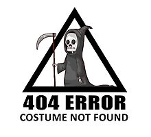 404 Error - COSTUME NOT FOUND Photographic Print