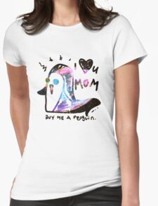 Mom, My Galaxy Penguin Awaits Me Womens Fitted T-Shirt