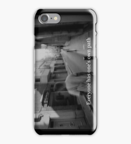 Lomography white and black photo with text  about your path iPhone Case/Skin