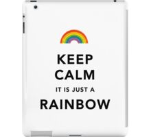Keep Calm Is Just a Rainbow iPad Case/Skin