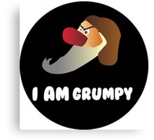 I am Grumpy  Canvas Print