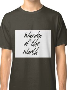Warden of the North Classic T-Shirt