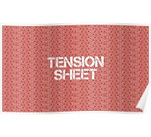 Tension Sheet Poster