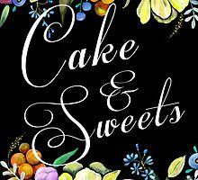 Cake & Sweets Wedding Sign by BbArtworx