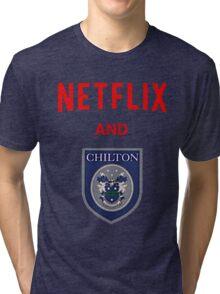 Netflix and CHILLton Tri-blend T-Shirt