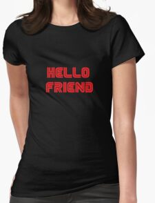 Mr. Robot - Hello friend Womens Fitted T-Shirt