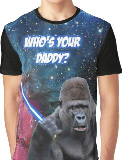 gorilla is your father Graphic T-Shirt
