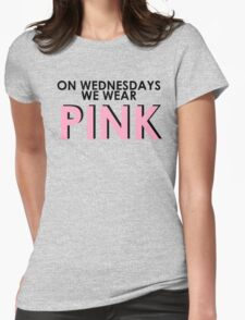 On Wednesdays We Wear Pink - [Pink Text] Mean Girls Quote T-shirt Womens Fitted T-Shirt