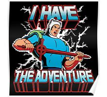 I Have the Adventure Poster