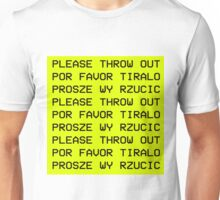 Please Throw Out Unisex T-Shirt