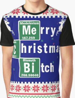 Merry Christmas B*tch, Funny Ugly Christmas Sweater Graphic T-Shirt