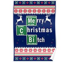 Merry Christmas B*tch, Funny Ugly Christmas Sweater Poster