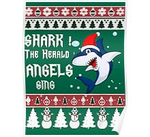 Shark! The Herald Angels Sing- Funny Christmas Sweater Poster