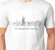 It's a beautiful day to save lives - grey's anatomy design Unisex T-Shirt