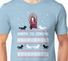 Santa is Coming, Funny Ugly Christmas Sweater, Xmas Gifts Unisex T-Shirt