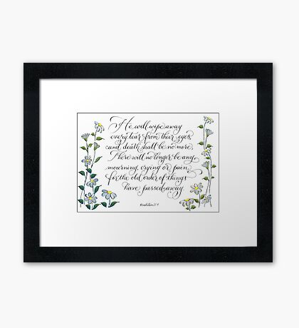 Wipe our tears typography verse Framed Print