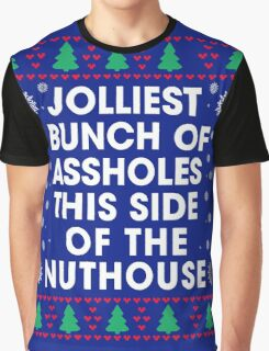Jolliest bunch of Assholes This Side of The Nuthouse, Funny Xmas Gifts Graphic T-Shirt
