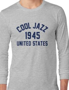 Cool Jazz Long Sleeve T-Shirt