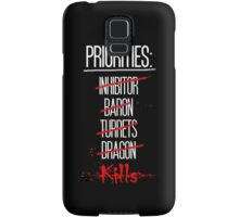 Priorities Samsung Galaxy Case/Skin