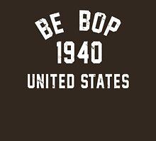 Be Bop Unisex T-Shirt