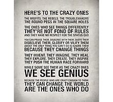 The Crazy Ones Photographic Print