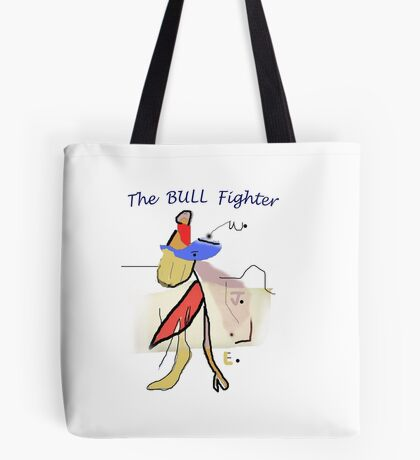 The BULL Fighter Tote Bag