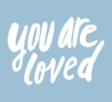 You Are Loved x Rose Kids Tee