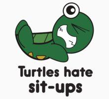 Turtles Hate Sit-Ups Baby Tee