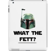 What The Fett? iPad Case/Skin