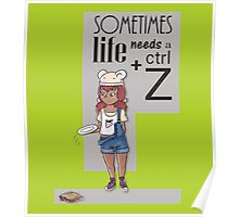 Ctrl + Z -  The waitress and sandwich Poster
