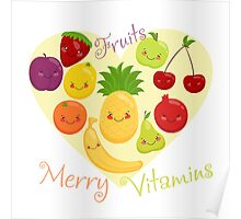 Vector image of fruit, funny cute vitamins. Poster