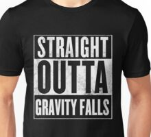 straight outta gravity falls Unisex T-Shirt