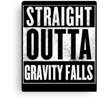 straight outta gravity falls Canvas Print