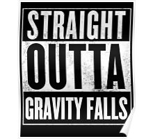 straight outta gravity falls Poster