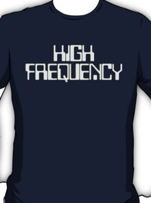 High Frequency T-Shirt
