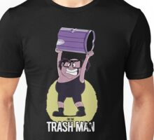 I'm The Trashman Unisex T-Shirt