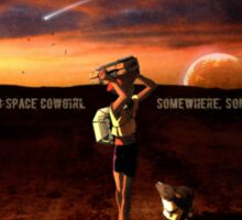 See you space cowgirl Sticker