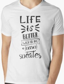 Life is better when you have a warm sweater.  Mens V-Neck T-Shirt