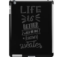 Life is better when you have a warm sweater.  iPad Case/Skin