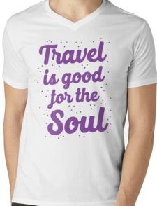 travel is good for the soul Mens V-Neck T-Shirt