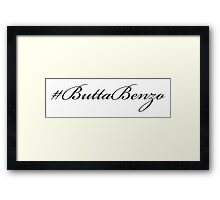 #ButtaBenzo Framed Print