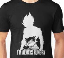 I'm Always Hungry Unisex T-Shirt
