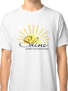 SHINE Until Tomorrow 2 Classic T-Shirt