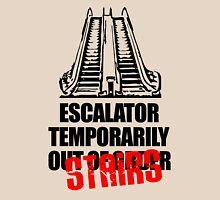 Escalator Temporarily Stairs Unisex T-Shirt