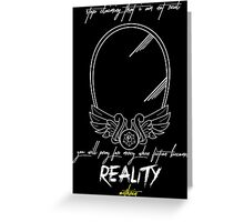 When fiction becomes Reality Greeting Card