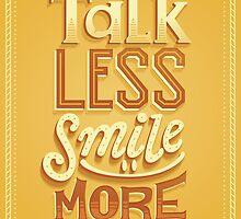 Talk Less by Risa Rodil