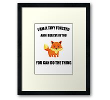 you can do the thing  Framed Print