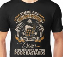 There Are Two Kinds Of People Those Who Enjoy Beer Unisex T-Shirt