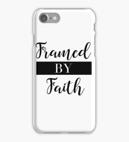 Framed By Faith iPhone Case/Skin