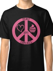 Peace Love and Cupcakes,Funny Tee For Cupcakes Lover Classic T-Shirt